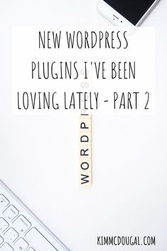 It's been almost been a year ago when I wrote part 1 of WP plugins that I use and so I thought it was time for an update! Some of the plugins from that post are either no longer available or I've replaced them + I have some new ones that I'm really enjoying. So, in this blog post, I'll tell you about the ones I'm lovin'!
