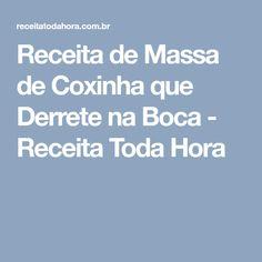 Receita de Massa de Coxinha que Derrete na Boca - Receita Toda Hora