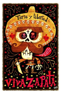 Tierra Y Libertad - An illustration of Emiliano Zapata by Mexican artist Jorge Gutierrez, for The Iconoclastic Dead project. Mexican Artists, Mexican Folk Art, Mexican Bar, Artist Canvas, Canvas Art, Illustrations, Illustration Art, Day Of The Dead Art, Desenho Tattoo