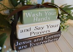 Wash Your Hands And Say Your Prayers wood stacker by ramonalarsen, $11.46
