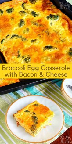 Eggs! They are a staple in a low carb diet. This broccoli egg casserole with bacon and cheese provides enough servings for several meals. | lowcarbyum.com