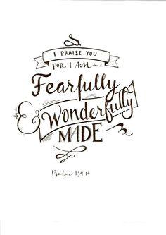 -Psalm 139:14
