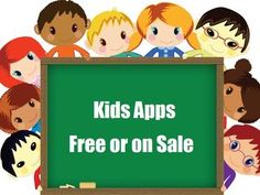 20 great apps for kids free or on sale!