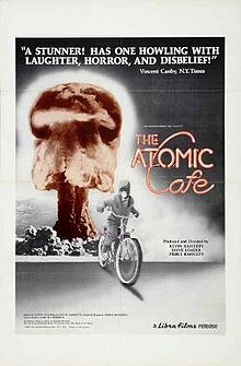 The Atomic Cafe - excellent compilation of newsreel clips, news footage, government films, advertisements (note: some disturbing animal tests)