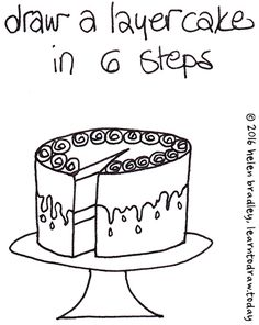 Learn to Draw a Cake in 6 Steps...