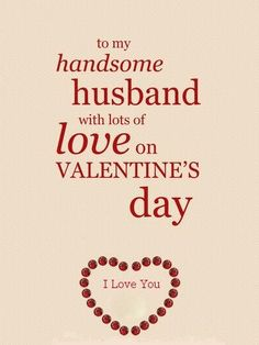 Birthday Wishes For Husband Messages Valentines Day 70 Trendy Ideas Valentines Day Quotes For Husband, Wife Birthday Quotes, Happy Valentine Day Quotes, Valentines Day Wishes, Love Husband Quotes, Valentine Ideas, Humor Birthday, Valentine Special, Valentine Crafts