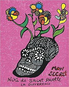 Mon secret: Amazon.de: Niki de Saint Phalle: Fremdsprachige Bücher
