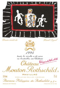 Château Mouton Rothschild : a couple of hundred acres at Pauillac, near Bordeaux, and a Premier Cru Classé, a classified First Growth, whose reputation is now universal. Robert Motherwell, Mouton Rothschild, Recipe Icon, Wine Label Design, Jeff Koons, French Wine, Vintage Wine, Dutch Painters, Salvador Dali