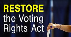 When the Supreme Court gutted the Voting Rights Act in 2013, state politicians seized the opportunity to pass new laws restricting voters from making their voices heard. Tell Congress to fix the Court's mistake and restore the VRA!