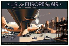 Us to Europe by Air Laurent Durieux, Broadway News, Holland America Line, Nerd Art, Tourist Trap, Dieselpunk, Monster, Artist At Work, Illustrations Posters
