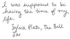 (sylvia plath,quote,the bell jar)