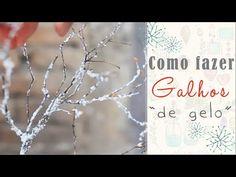 DIY Natal #1: Como fazer Galhos de gelo para arranjo de flores | por Isa Ribeiro - Na nossa vida - YouTube