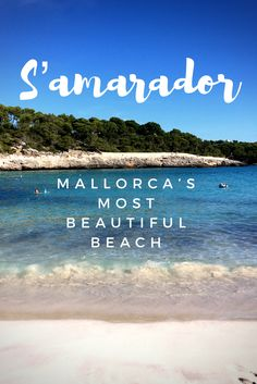 S'Amarador - Mallorca's most beautiful beach?