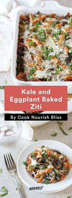 7. Kale and Eggplant Baked Ziti #easy #vegetarian #dinners http://greatist.com/eat/vegetarian-dinner-recipes-that-bake-in-one-pan