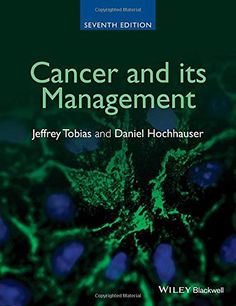 Cancer and its management Jeffrey Tobias, Daniel Hochhauser. Horrible Bosses, New Edition, Nurse Life, Tobias, Free Ebooks, Textbook, Cancer, Management, Reading