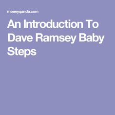 An Introduction To Dave Ramsey Baby Steps