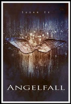 Angelfall (Penryn & the End of Days) by Susan Ee
