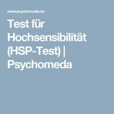 Test für Hochsensibilität (HSP-Test)   Psychomeda