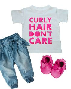 Curly hair, don't care shirt and matching mocs - #baby_girl_fashion #kids #cute_Kids_clothes