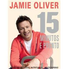 Livro - 15 Minutos e Pronto - Jamie Oliver