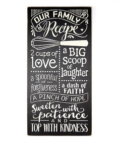 Look what I found on #zulily! 'Our Family Recipe' Wall Sign #zulilyfinds