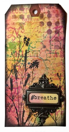 Distress Ink tag - Breathe - Marjie Kemper
