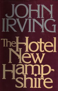 one of my all time favorites. I go back to John Irving over and over again.