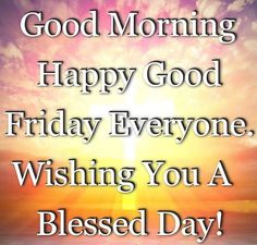 Good Friday Quotes Impressive Good Friday Quotes  Happy Good Friday Wishes Prayers Orkut Scraps .