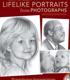 How To Draw Lifelike Portraits From Photographs PDF