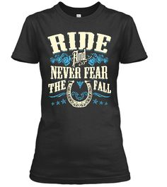 http://www.babygirltshirts.com/collections/tshirts-ladies-styling/products/ride-and-never-fear-the-fall-ladies-styling