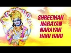 NARAYAN NARAYAN SHRIMAN NARAYAN LATEST BHAKTI SONGS 2017