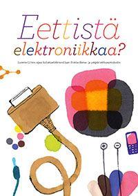 Verkkojulkaisut — Luonto-Liitto, Eettistä elektroniikka?