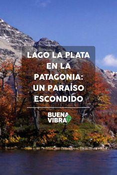 Lago La Plata en la Patagonia: un paraiso escondido