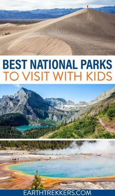 Best national parks to visit with kids, with full details on how to plan your family vacation. The list includes Yellowstone, Grand Canyon, Olympic, Glacier, Death Valley, and more. #nationalparks #usa #usaroadtrip #familytravel