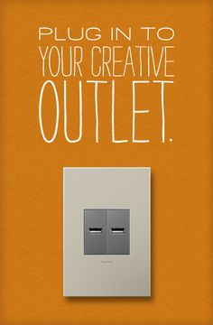 Plug into your creative outlet. adorne by Legrand