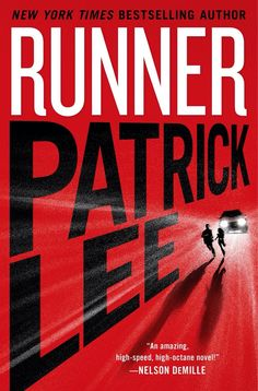 RUNNER by Patrick Lee is a rare thriller that doesn't sacrifice plot or characters for action. http://evpo.st/1dZV3zq