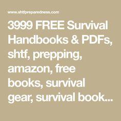 3999 FREE Survival Handbooks & PDFs, shtf, prepping, amazon, free books, survival gear, survival books, free, frugal, homesteading, preparedness,