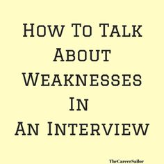 """This article explains how to answer this scary interview question. """"Tell me about your weaknesses"""" or """"What is your greatest weakness"""". Interview Weakness Answers, Interview Tips Weaknesses, Interview Questions And Answers, Job Interview Tips, Interview Training, Interview Preparation, Job Interviews, Resume Skills, Job Resume"""