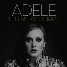 Adele-Set fire to the rain