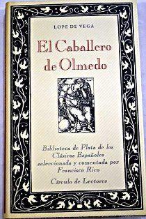El caballero de Olmedo / Lope de Vega ; al cuidado de Mercedes Quílez - Barcelona : Círculo de Lectores, D.L. 1990
