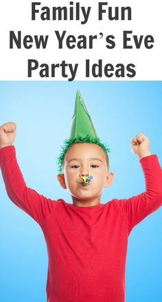 Family Fun New Year's Eve Party Ideas