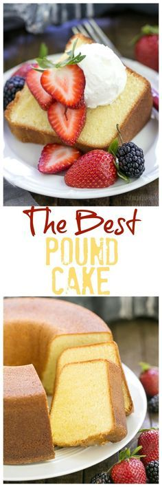 The Best Pound Cake   Dense, yet tender and delicious! Perfect topped with berries and cream! @lizzydo
