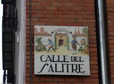 Calle del Salitre: En el barrio de Lavapiés.