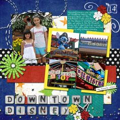 Downtown Disney - MouseScrappers - Disney Scrapbooking Gallery