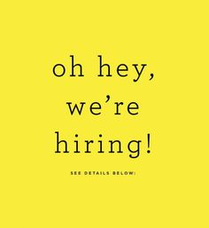 Hello friends and readers, I'm looking for a Kitchen/Photo Shoot Assistant to help with food prep for photo shoots, recipe testing/development, and food styling/plating. This position can be full time or part time depending Job Advertisement, Job Ads, We Are Hiring, Jobs Hiring, Hiring Poster, Recruitment Ads, Event Poster Design, Help Wanted, New Roots