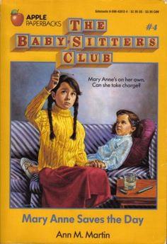Mary Anne Saves the Day by Ann M. Martin (The Baby-Sitters Club, book 4)