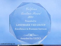 Top Tax Relief Firm | Awarded the 2013 Excellence Award by USTCI | Read the Press Release: http://www.landmarktaxgroup.com/wp-content/uploads/2012/06/Landmark-Tax-Group-receives-Excellence-Award-for-IRS-Tax-Relief-Landmark-Tax-Group-Reviews.pdf