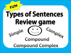Easy and fun game to play to teach the types of sentences simple, compound, complex. This will help students so much! Types Of Sentences, Good Sentences, Simple Sentences, Teaching Writing, Writing Activities, Simple Compound Complex Sentences, 2nd Grade Ela, Seventh Grade, Japanese Language Proficiency Test