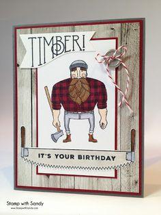 Stamp with Sandy: Lumberjack Birthday