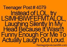 thats what i actually do instead of loling